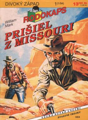 Mark William - Prišiel z Missouri