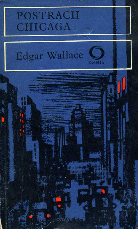 Wallace Edgar - Postrach Chicaga