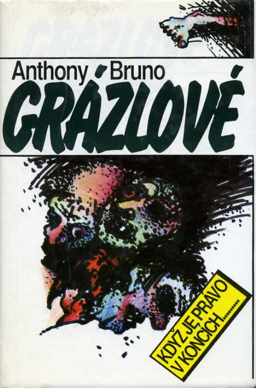 Bruno Anthony - Grázlové