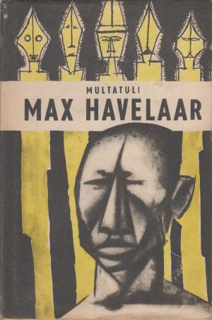 Multatuli - Max Havelaar