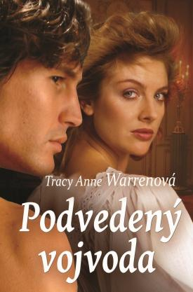 Tracy Anne Warrenová - Podvedený vojvoda