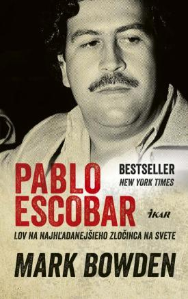 Mark Bowden - Pablo Escobar