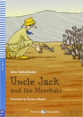 Jane Cadwallader - Uncle Jack and the Meerkats (A1.1)