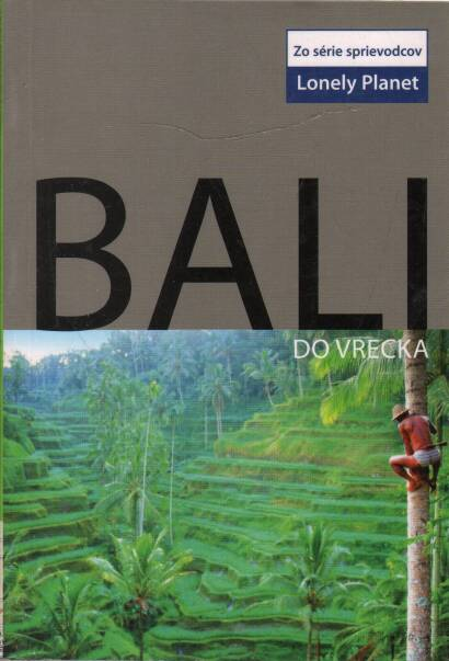 Berkmoes ver Ryan - Bali do vrecka  -  Lonely Planet
