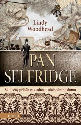 Lindy Woodhead - Pan Selfridge