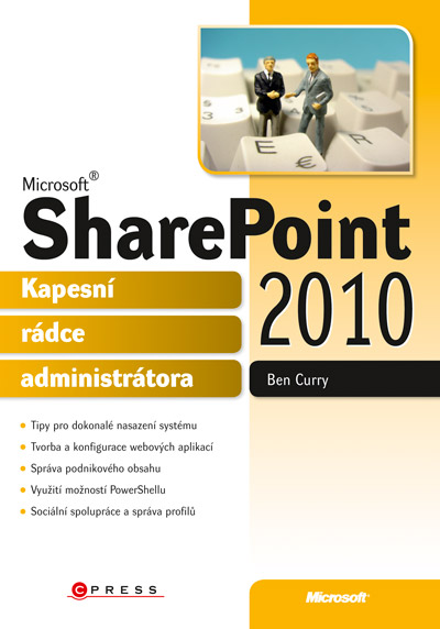 Ben Curry - Microsoft SharePoint 2010