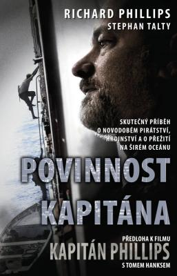 Richard Phillips- Stephen Talty - Povinnost kapitána