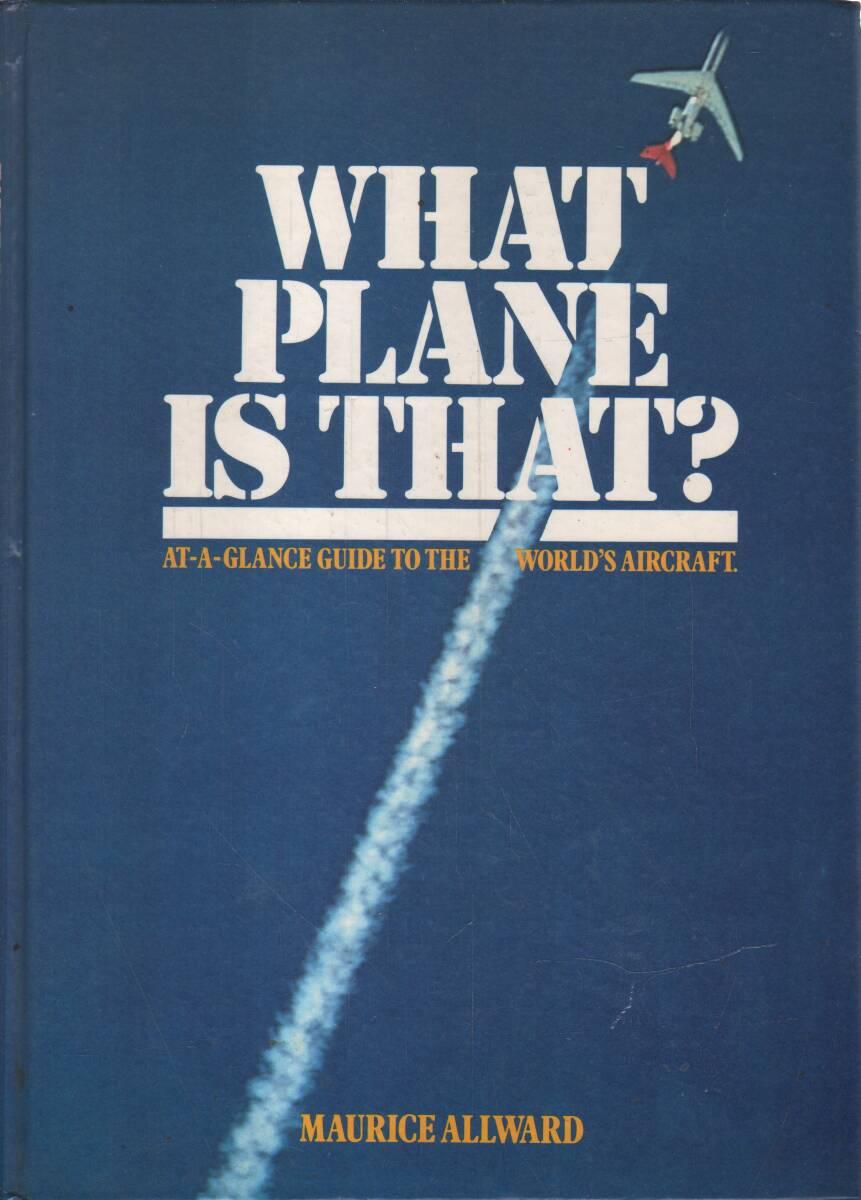 Allward Maurice - What plane is that?