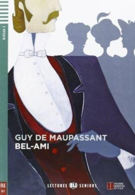 Maupassant de Guy - Bel-Ami  CD (A2)