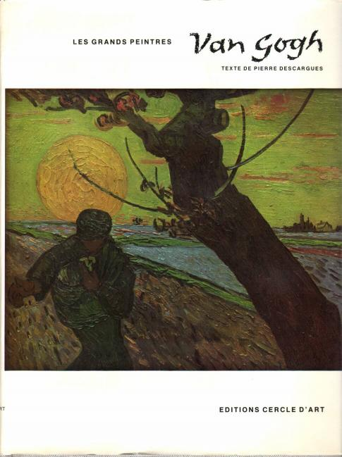 Descargues Pierre - Vincent van Gogh