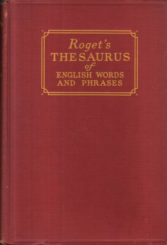 Roget Mark Peter - Rogets thesaurus of english words and phrases