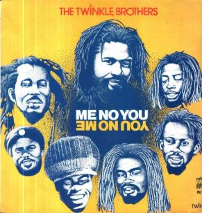 The twinkle Brothers - Me No You