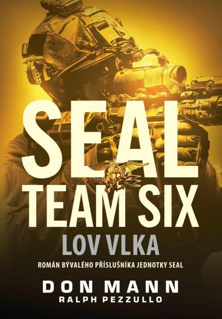 Pezzullo Ralph Mann- Don - SEAL team six: Lov vlka