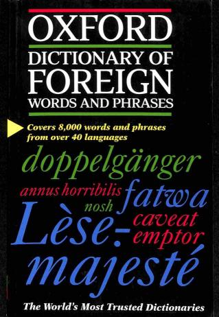 Speake Jennifer - Oxford Dictionary of foreign words and phrases