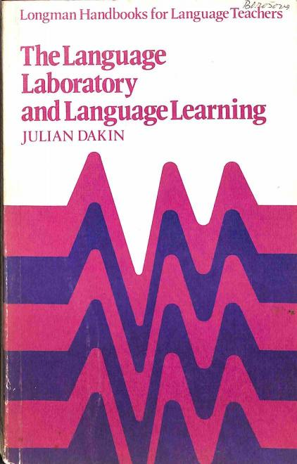 Dakin Julian - The Language Laboratory and Language Learning
