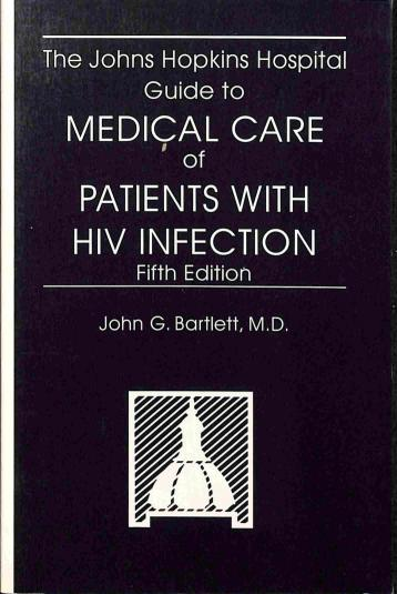 Bartlett G.John - Guide to medical care of patients with HIV infection