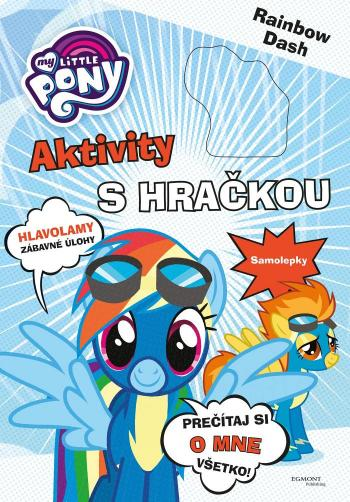Kolektiv - My Little Pony Aktivity s hračkou - Rainbow Dash