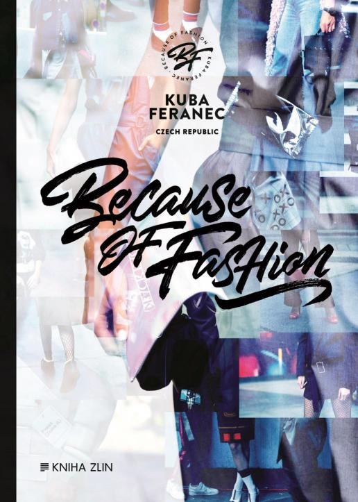 Feranec Jakub - Because of Fashion