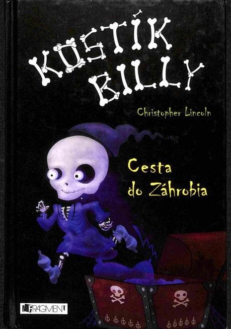 Lincoln Christopher - Kostík Billy - Cesta do Záhrobia