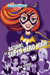 Yeeová Lisa - Batgirl na Super Hero High