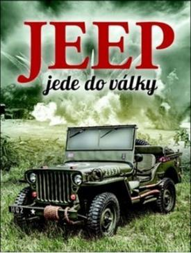 Fowler William - Jeep jede do války