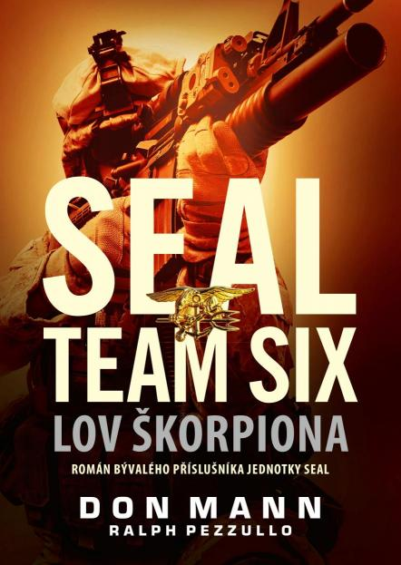 Mann Don Pezzullo- Ralph - SEAL team six: Lov škorpiona