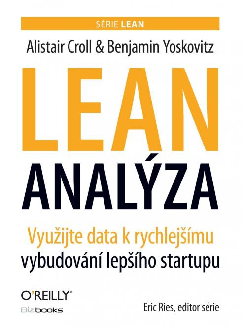 Yoskovitz Benjamin Croll- Alistair - Lean analýza