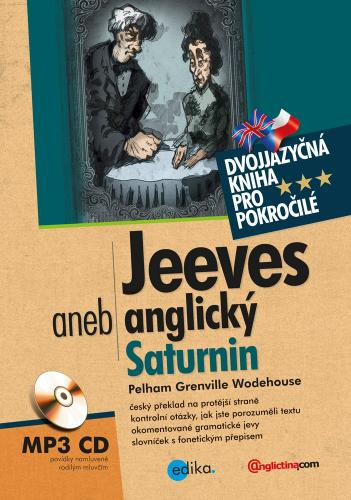 Wodehouse Grenville Pelham - Jeeves aneb anglický Saturnin