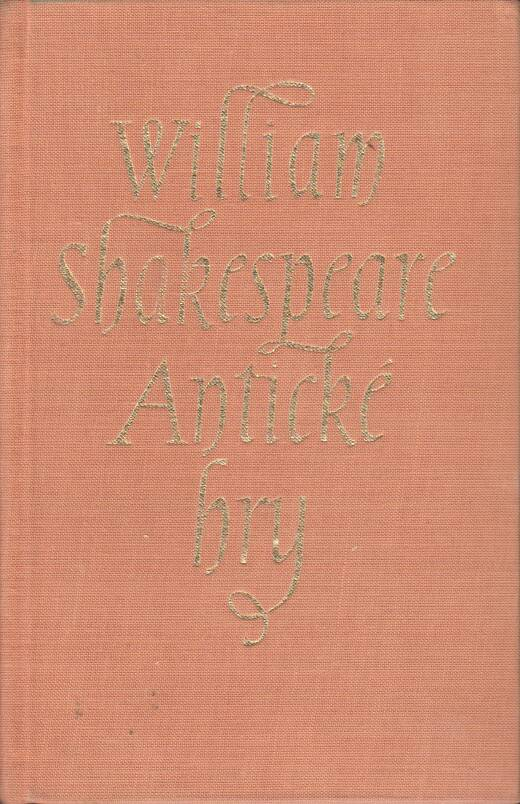 Shakespeare William - Antické hry