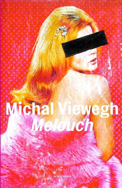 Viewegh Michal - Melouch