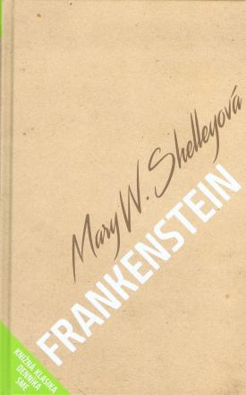 W.Shelleyová Mary - Frankenstein