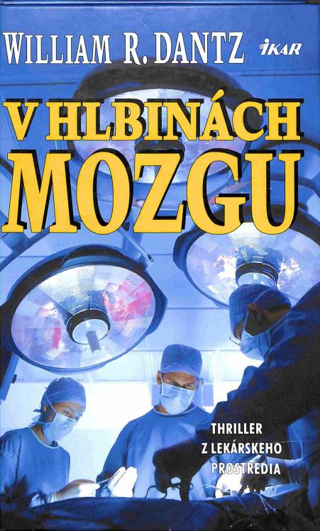 Dantz R.William - V hlbinách mozgu