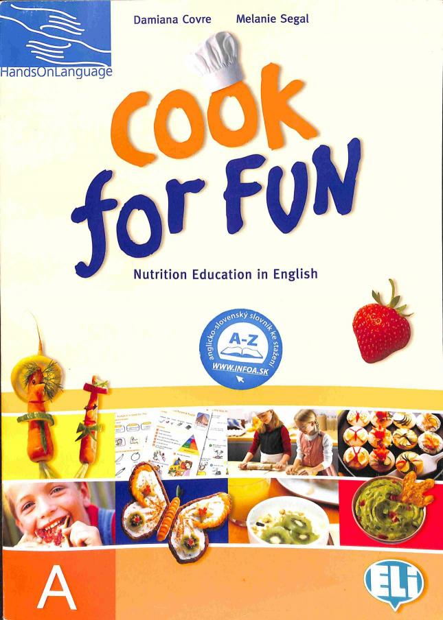 Covre Damiana - Sega, Melanie - Cook for Fun - students book A