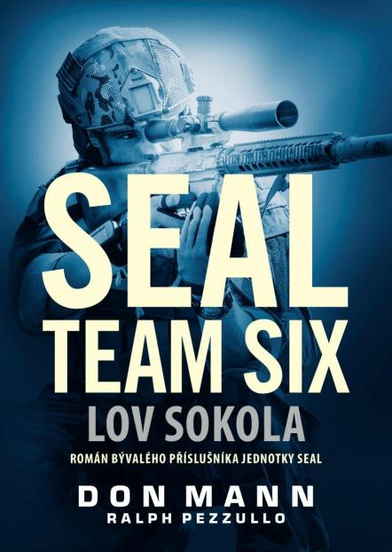 Mann Don Pezzullo- Ralph - SEAL team six: Lov sokola