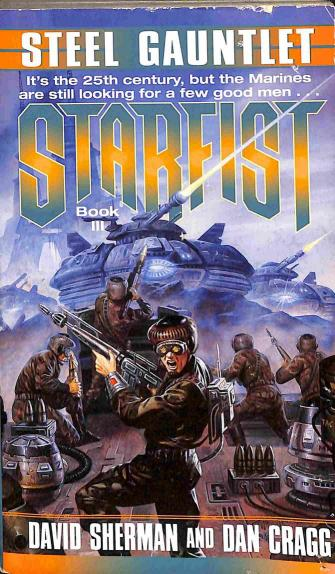 Sherman David - Cragg Dan - Starfist III: Steel Gauntlet