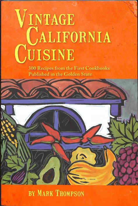 Thompson Mark - Vintage California Cuisine