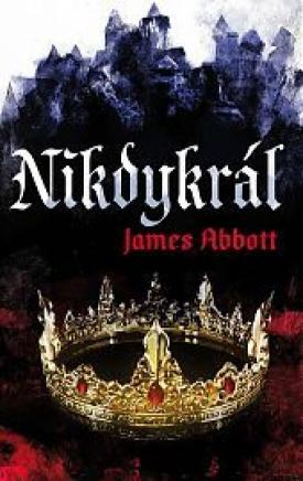 Abbott James - Nikdykrál