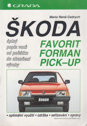 Cedrych René Mario - Škoda Favorit, Forman, Pick-up