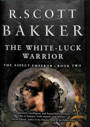 Bakker Scott R. - The White-Luck Warrior