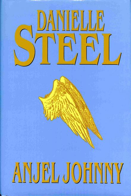 Steel Danielle - Anjel Johnny