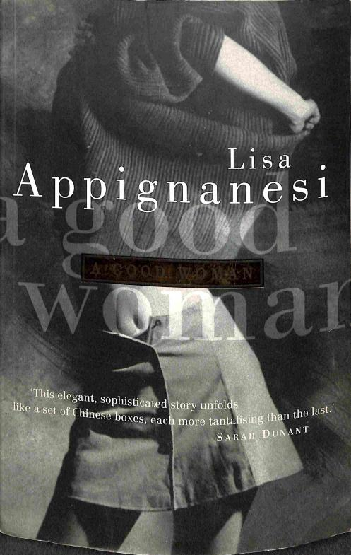 Appignanesi Lisa - A good woman