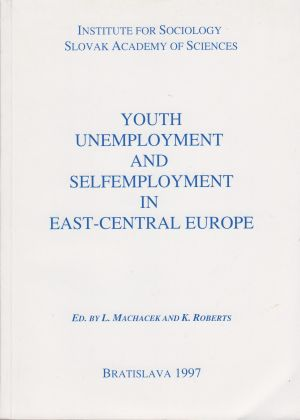 Macháček Ladislav - Youth Unemployment in East-Central Europe