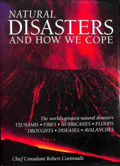 Coenraads Robert - Natural Disasters and How we Cope