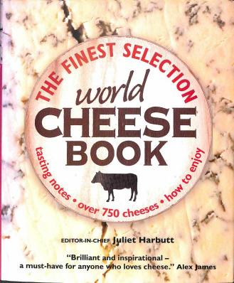 Harbutt Juliet - World Cheese Book