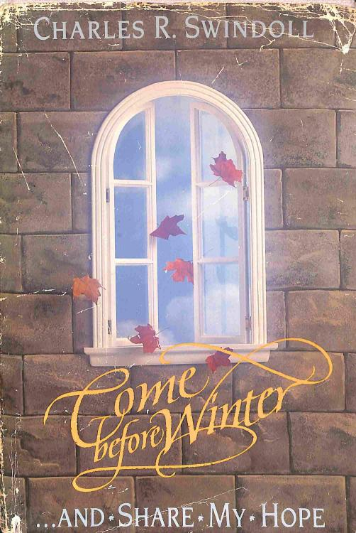 Swindoll R.Charles - Come before Winter and Share My Hope