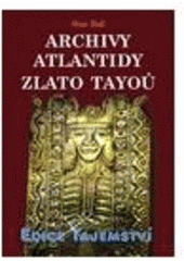 Hall Stan - Archivy Atlantidy - Zlato Tayoů