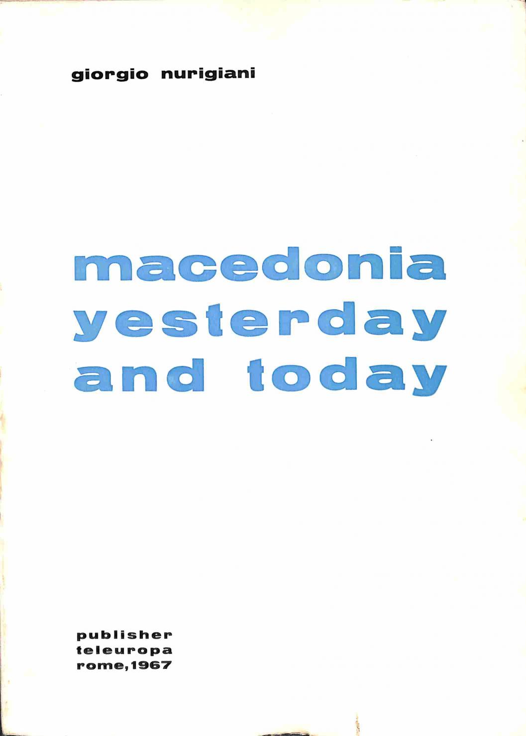 Nurigiani Giorgio - Macedonia Yesterday and Today