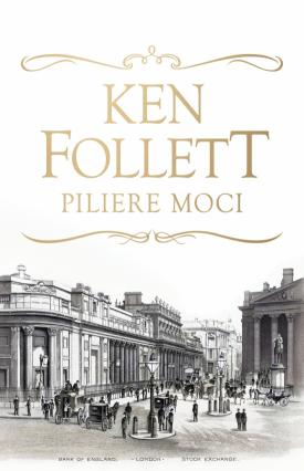 Follett Ken - Piliere moci