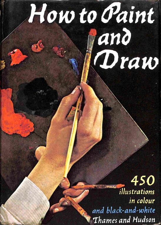 Jaxtheimer W.Bodo - How to Paint and Draw