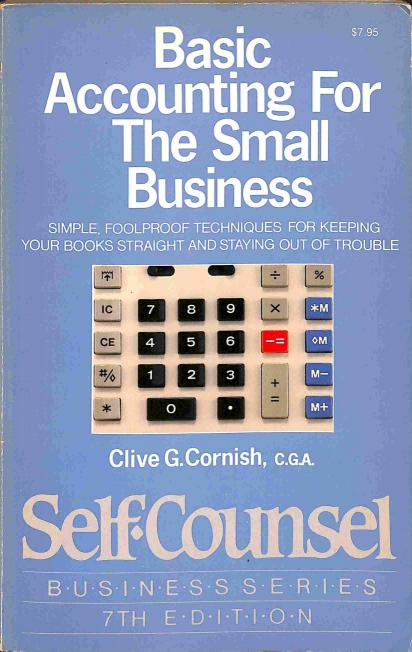 Cornish G.Clive - Basic Accounting For The Small Business